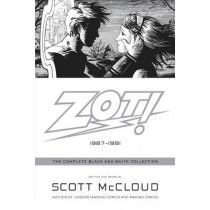 Zot!: The Complete Black and White Collection: 1987-1991 by Scott McCloud, 9780061537271