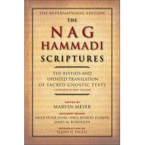 The Nag Hammadi Scriptures: The Revised and Updated Translation of Sacred Gnostic Texts Complete in One Volume by Marvin W. Meyer, 9780061626005