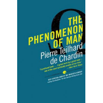 The Phenomenon of Man by Pierre Teilhard de Chardin, 9780061632655