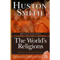 The World's Religions by Huston Smith, 9780061660184
