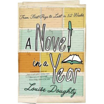 A Novel in a Year by Louise Doughty, 9780061686382