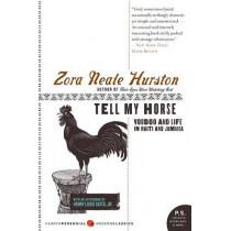 Tell My Horse: Voodoo and Life in Haiti and Jamaica by Zora Neale Hurston, 9780061695131