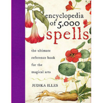 The Encyclopedia of 5000 Spells by Judika Illes, 9780061711237