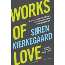 Works of Love by Soren Kierkegaard, 9780061713279