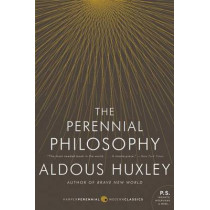 The Perennial Philosophy by Aldous Huxley, 9780061724947