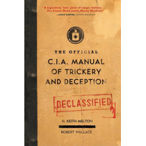 The Official CIA Manual of Trickery and Deception by H Keith Melton, 9780061725906