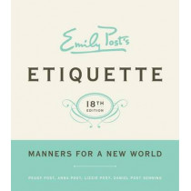 Emily Post's Etiquette by Peggy Post, 9780061740237