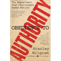 Obedience to Authority: An Experimental View by Stanley Milgram, 9780061765216