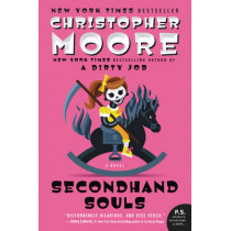 Secondhand Souls: A Novel by Christopher Moore, 9780061779794