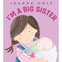 I'm a Big Sister by Joanna Cole, 9780061900624