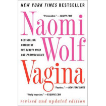 Vagina by Dr Naomi Wolf, 9780061989179