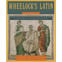 Wheelock's Latin by Frederic M. Wheelock, 9780061997228