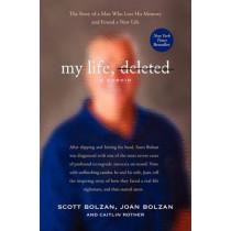 My Life, Deleted: A Memoir by Scott Bolzan, 9780062025487