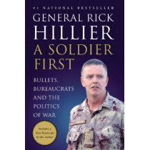 A Soldier First by Rick Hillier, 9780062026675