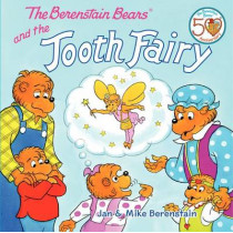 The Berenstain Bears and the Tooth Fairy by Jan Berenstain, 9780062075499