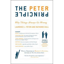 The Peter Principle: Why Things Always Go Wrong by Dr Laurence J Peter, 9780062092069