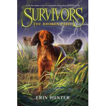 Survivors #4: The Broken Path by Erin Hunter, 9780062102706