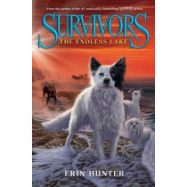 Survivors #5: The Endless Lake by Erin Hunter, 9780062102744