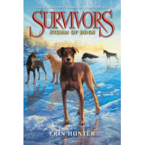 Survivors #6: Storm of Dogs by Erin Hunter, 9780062102782