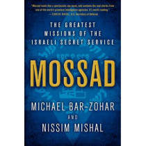 Mossad: The Greatest Missions of the Israeli Secret Service by Michael Bar-Zohar, 9780062123411