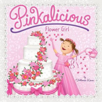 Pinkalicious: Flower Girl by Victoria Kann, 9780062187666