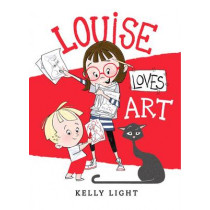 Louise Loves Art by Kelly Light, 9780062248176