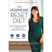 The Hormone Reset Diet: Heal Your Metabolism to Lose Up to 15 Pounds in 21 Days by Sara Gottfried, 9780062316257