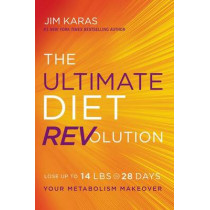 The Ultimate Diet REVolution: Your Metabolism Makeover by Jim Karas, 9780062321589