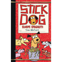 Stick Dog Slurps Spaghetti by Tom Watson, 9780062343222