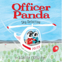 Officer Panda: Sky Detective by Ashley Crowley, 9780062366276