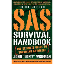 SAS Survival Handbook, Third Edition: The Ultimate Guide to Surviving Anywhere by John 'Lofty' Wiseman, 9780062378071