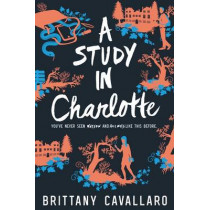 A Study in Charlotte by Brittany Cavallaro, 9780062398918