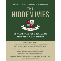 The Hidden Ivies: 63 of America's Top Liberal Arts Colleges and Universities by Howard Greene, 9780062420909
