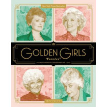 Golden Girls Forever: An Unauthorized Look Behind the Lanai by Jim Colucci, 9780062422903
