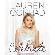 Lauren Conrad Celebrate by Lauren Conrad, 9780062438324