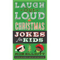 Laugh-Out-Loud Christmas Jokes for Kids by Rob Elliott, 9780062497918