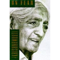 On Fear by J. Krishnamurti, 9780062510143