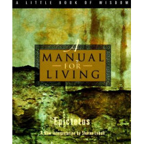 A Manual for Living by Epictetus, 9780062511119