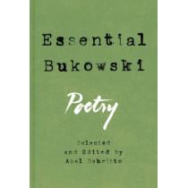 Essential Bukowski: Poetry by Charles Bukowski, 9780062565280