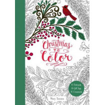 Christmas to Color: 10 Postcards, 15 Gift Tags, 10 Ornaments by Mary Tanana, 9780062567277