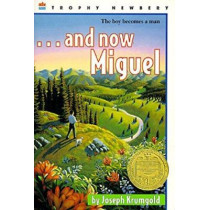 And Now Miguel by Joseph Krumgold, 9780064401432