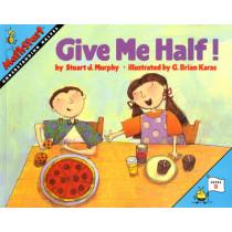 Give Me Half! by Stuart J. Murphy, 9780064467018