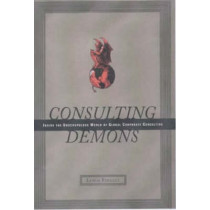 Consulting Demons: Inside the Unscrupulous World of Global Corporate Consulting by Lewis Pinault, 9780066619989