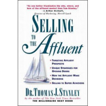 Selling to the Affluent by Thomas Stanley, 9780070610491