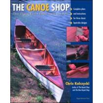 The Canoe Shop: Three Elegant Wooden Canoes Anyone Can Build by Chris Kulczycki, 9780071372275