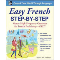 Easy French Step-by-Step by Myrna Bell Rochester, 9780071453875