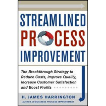 Streamlined Process Improvement by H. James Harrington, 9780071768634
