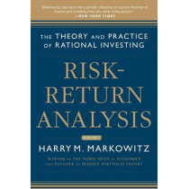 Risk-Return Analysis, Volume 2: The Theory and Practice of Rational Investing by Harry M. Markowitz, 9780071830096