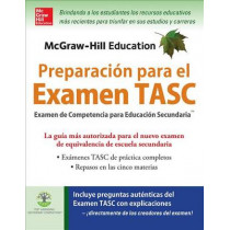 McGraw-Hill Education Preparacion Para El Examen Tasc by Kathy A Zahler, 9780071847605