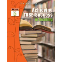 Achieving Tabe Success in Reading, Level D Workbook by McGraw-Hill, 9780077044619